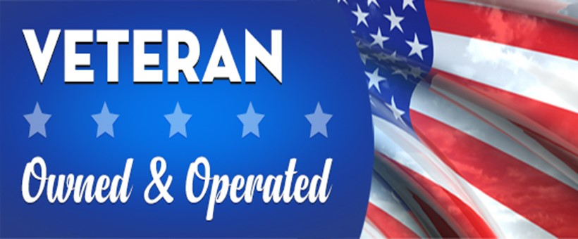 Veteran Owned & Operated!